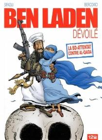 Ben Laden dévoilé - PhilippeBercovici