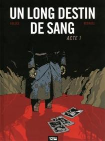 Un long destin de sang - FabienBedouel
