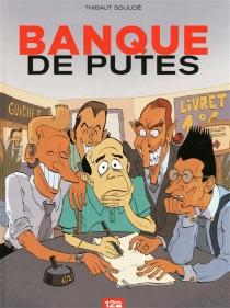 Banque de putes - Soulcié