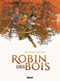Robin des bois - PierreBoisserie