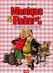 Monique et Robert - PhilippeBercovici