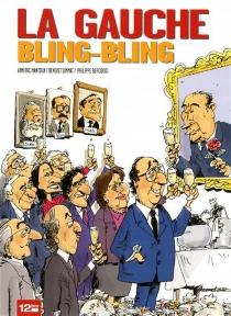 La gauche bling-bling - AymericMantoux