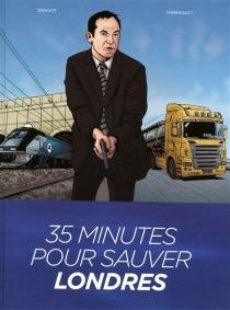 35 minutes pour sauver Londres - PhilippeChanoinat