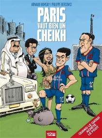 Paris vaut bien un cheikh - PhilippeBercovici