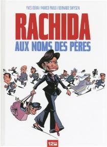 Rachida : aux noms des pères - YvesDerai