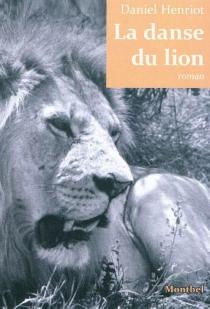 La danse du lion - DanielHenriot