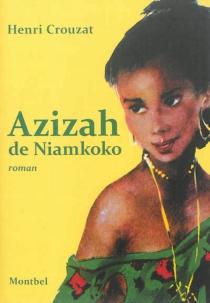 Azizah de Niamkoko - HenriCrouzat