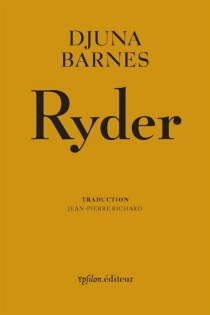 Ryder| Suivi de Tout ce qu'on honore est vrai - DjunaBarnes