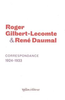 Correspondance, 1924-1933 - RenéDaumal