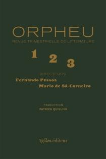 Orpheu, 1, 2, 3 -