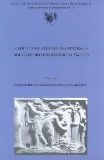 Les vers du plus nul des poètes... : nouvelles recherches sur les Priapées : actes de la journée d'étude -