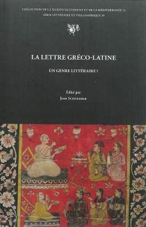 La lettre gréco-latine, un genre littéraire ? -