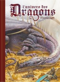 L'univers des dragons - LaurentSouillé