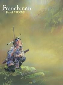 Frenchman - PatrickPrugne