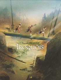 Iroquois - PatrickPrugne