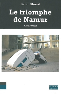 Le triomphe de Namur - StefanLiberski