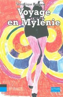 Voyage en Mylénie - VéroniqueBergen