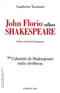 John Florio alias Shakespeare - LambertoTassinari