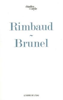 Le bateau ivre d'Arthur Rimbaud : un texte, une voix - PierreBrunel