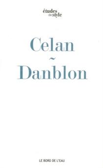 Mandorla de Paul Celan ou L'épreuve de la prophétie - EmmanuelleDanblon