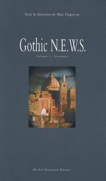 Gothic N.E.W.S. : exploring the Gothic in relation to new critical perspectives and the geographical polarities of North, East, West and South -
