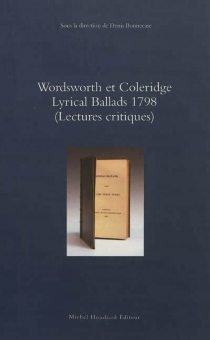 Wordsworth et Coleridge, Lyrical ballads 1798 : lectures critiques -