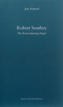Robert Southey : the exterminating angel - Jean Raimond