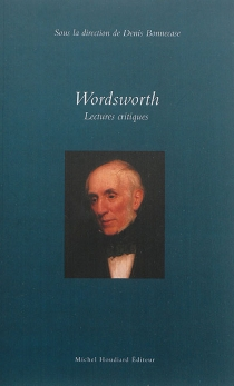 Wordsworth : lectures critiques -