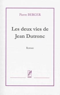 Les deux vies de Jean Dutronc - PierreBerger