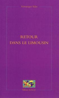 Retour dans le Limousin - VéroniqueSales