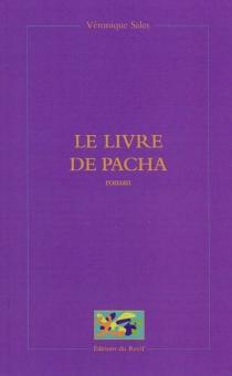 Le livre de Pacha - VéroniqueSales