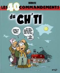 Les 40 commandements du Ch'ti - Babouse