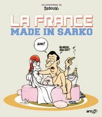 La France made in Sarko - Babouse