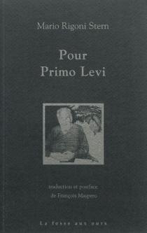 Pour Primo Levi - MarioRigoni Stern