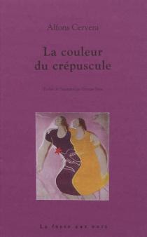 La couleur du crépuscule - AlfonsCervera i González