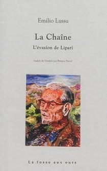La chaîne : l'évasion de Lipari - EmilioLussu