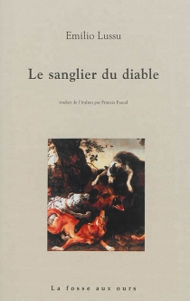 Le sanglier du diable - EmilioLussu