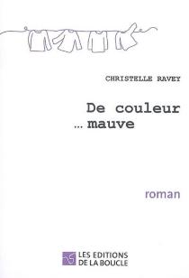 De couleur... mauve - ChristelleRavey
