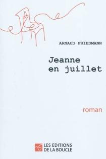 Jeanne en juillet - ArnaudFriedmann