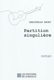 Partition singulière - ChristelleRavey