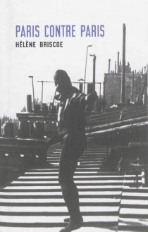 Paris contre Paris - Hélène Briscoe