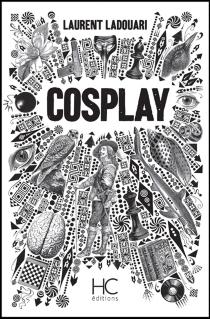 Cosplay : première volution - LaurentLadouari