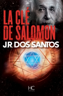 La clé de Salomon - José Rodrigues dosSantos