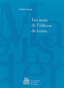 Les mots de l'édition de textes - FrédéricDuval