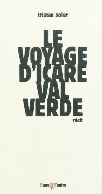 Le voyage d'Icare Valverde - TristanSoler