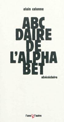 Abécédaire de l'alphabet - AlainCalonne