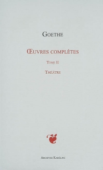 Oeuvres complètes - Johann Wolfgang von Goethe