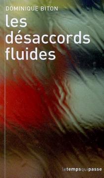 Les désaccords fluides - DominiqueBiton