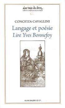 Langage et poésie : lire Yves Bonnefoy - ConcettaCavallini