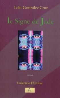 Le signe de Jade - DavidGonzález Cruz